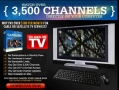 FOR SALE: Watch Over 3500 Television Channels on Your Computer
